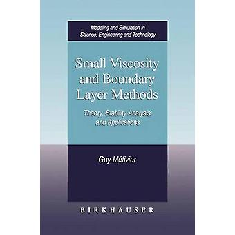 Lille viskositet og grænselag metoder teori stabilitetsanalyse og anvendelser af Mtivier & fyr
