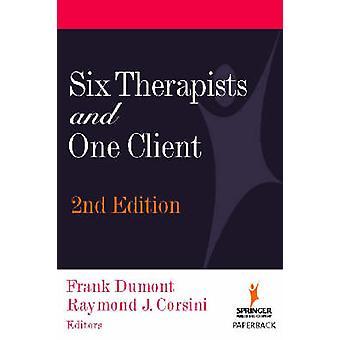 Six thérapeutes et un seul Client par Dumont & Frank
