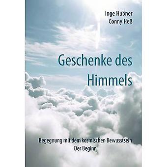 Geschenke des Himmels by Hubner & Inge