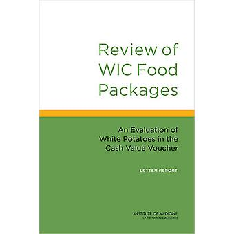 Review of WIC Food Packages - An Evaluation of White Potatoes in the C
