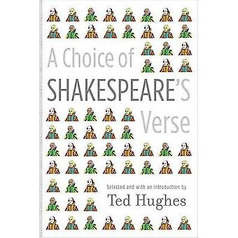 A Choice of Shakespeare's Verse by William Shakespeare - Ted Hughes -