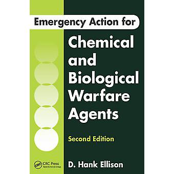 Emergency Action for Chemical and Biological Warfare Agents (2nd Revi