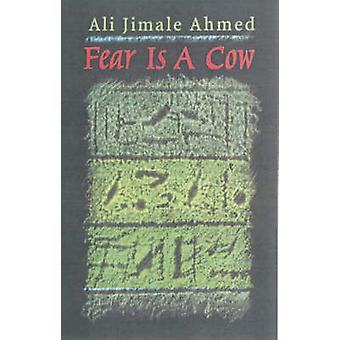 Fear is a Cow by Ali Jimale Ahmed - 9781569021590 Book