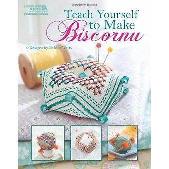 Teach Yourself to Make Biscornu (Leisure Arts #5406) by Bobbie Watts