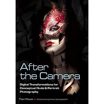 After the Camera - Digital Transformations for Conceptual Nude & Portr