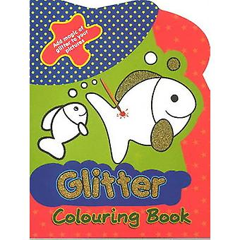 Glitter Colouring Book by Sterling Publishers - 9788120789135 Book
