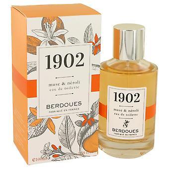 1902 Musc & Neroli Eau De Toilette Spray By Berdoues 537875 100 ml