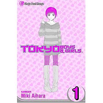 Tokiossa poikien & tytöt: Volume 1 (Tokiossa poikien & tytöt)