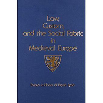 Wet, gewoonte, en het sociale weefsel in het middeleeuwse Europa: essays ter ere van Bryce Lyon (studies in middeleeuwse en vroege moderne cultuur)