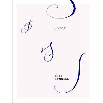 Spring by Skye Gyngell - 9781849495806 Book