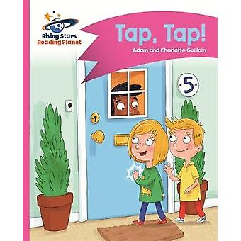 Reading Planet  Tap Tap  Pink A Comet Street Kids by Adam Guillain
