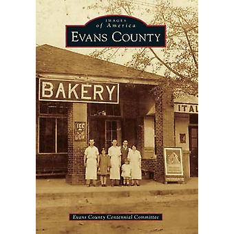 Evans County by Evans County Centennial Committee - 9781467111706 Book