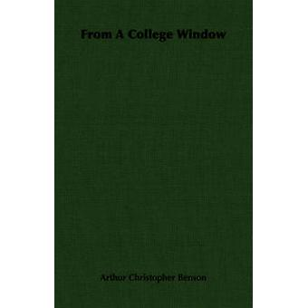 From A College Window by Benson & Arthur Christopher