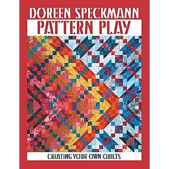 Pattern Play  Print on Demand Edition by Speckamn & Doreen
