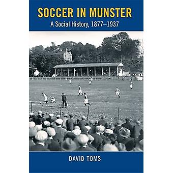 Soccer in Munster by David Toms