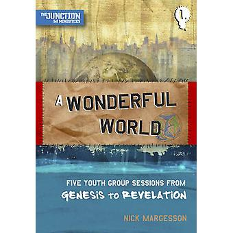 A Wonderful World by Margesson & Nick