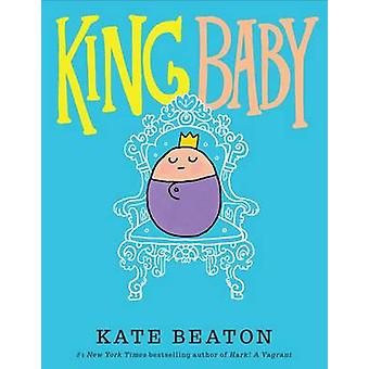 King Baby by Kate Beaton - 9780545637541 Book