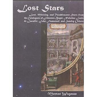 Lost Stars - Lost - Missing and Troublesome Stars from the Catalogues