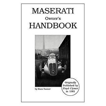 Maserati Owners Handbook by Tanner & Hans