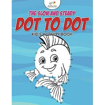 The Slow and Steady Dot to Dot Kids Activity Book by Kreative Kids