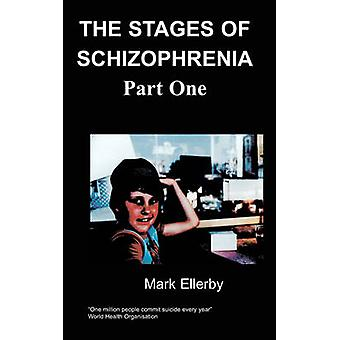 Stadier av schizofreni del en av Ellerby & M.