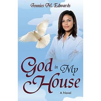 God in My House by Edwards & Jennies