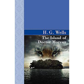 The Island of Doctor Moreau von Wells & H.g.