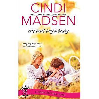 The Bad Boys Baby by Madsen & Cindi