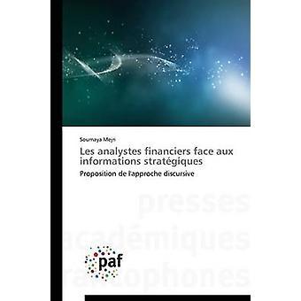Les analystes financiers face aux informations stratgiques by MEJRIS