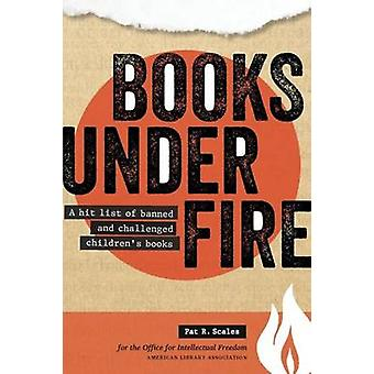 Books Under Fire - A Hit List of Banned and Challenged Children's Book