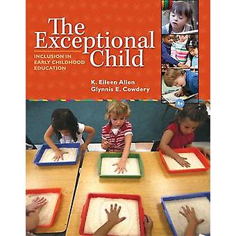 The Exceptional Child - Inclusion in Early Childhood Education (8th Re