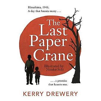 The Last Paper Crane door Kerry Drewery - 9781471408472 Boek