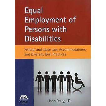 Equal Employment of Persons with Disabilities - Federal and State Law