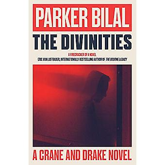 The Divinities - A Crane and Drake Novel by Parker Bilal - 97819996833