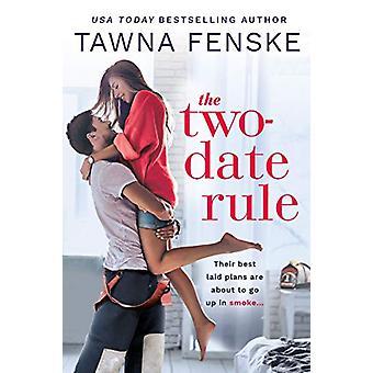 The Two-Date Rule by Tawna Fenske - 9781640637436 Book