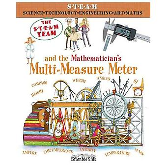 The STEAM Team - and the Mathematician's Multi-Measure Meter by Felici