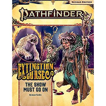 Pathfinder Adventure Path - The Show Must Go On (Extinction Curse 1 of