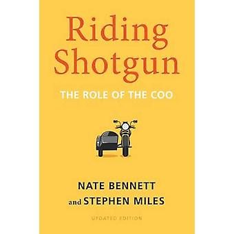 Riding Shotgun The Role of the COO Updated Edition