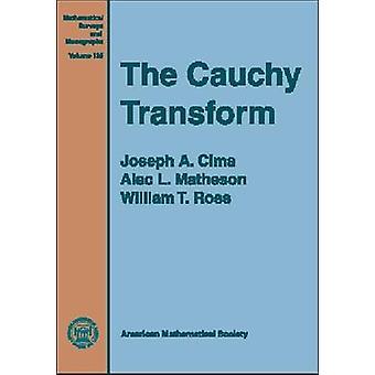 The Cauchy Transform by Joseph A. Cima - 9780821838716 Book
