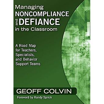 إدارة عدم الامتثال والتحدي في الفصول الدراسية - خارطة طريق لل