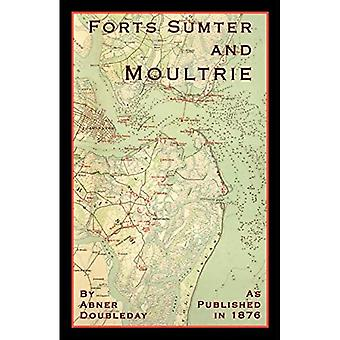 Reminiscences of Fort Sumter and Moultrie