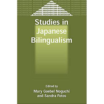Japanilaisen kaksikielisyyden opinnot kirjoittanut Mary Goebel Noguchi - 97818535948