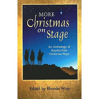 More Christmas on Stage by Edited by Rhonda Wra