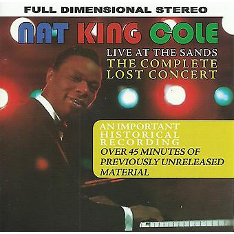 Nat King Cole - Live At The Sands The Complete Lost Concert CD