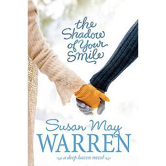 Skugga av ditt leende av Susan May Warren