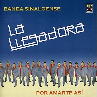 La Llegadora Banda Sinaloense - Por Amarte Asi [CD] USA importare