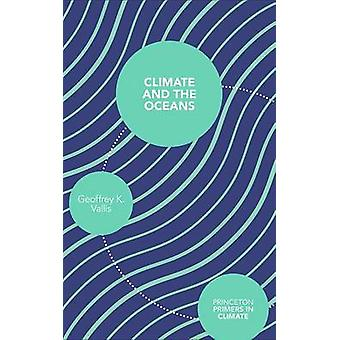 Klimat- och haven av Geoffrey K. Vallis - 9780691150284 bok
