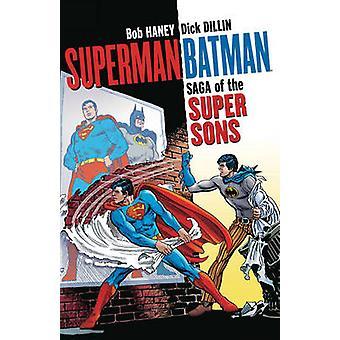 Superman Batman Saga of the Super Sons by Bob Haney - 9781401269685 B