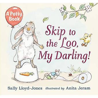 Springe på toilettet - min elskede! En potte bog af Sally Lloyd-Jones - Ani
