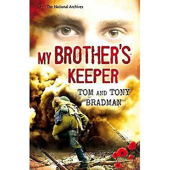 My Brother's Keeper by Tom Bradman - Tony Bradman - 9781408196793 Book